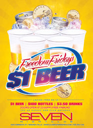 Club Se7en Freedom Fridays - $1 Beer