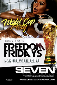 Club Se7en Freedom Fridays - World Cup Party