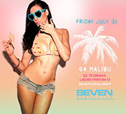 Club Se7en - The All New Club Seven Fridays - S4 Malibu