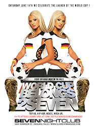 Club Se7en Saturdays Belong 2 Seven - World Cup