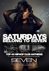 Club Se7en Saturdays Belong To Seven - Niagara Falls Playground