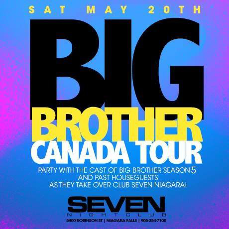 Club Se7en - Special Events - Big Brother Canada Tour