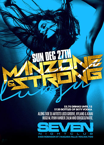 Club Se7en - Special Events - Manzone & Strong