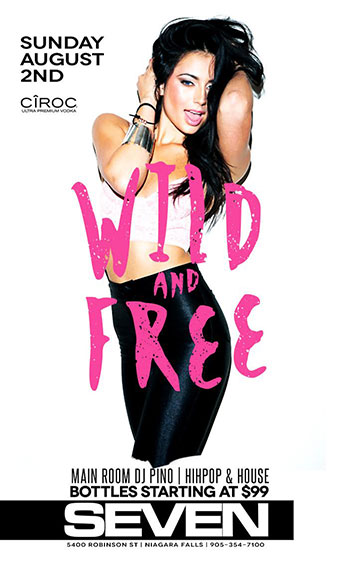 Club Se7en - Special Events - Wild and Free