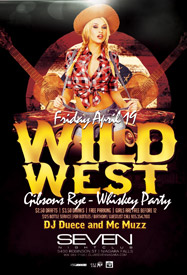 Club Se7en Freedom Fridays Wild West Gibsons Rye - Whiskey Party