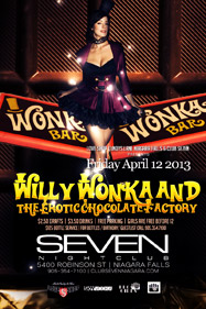 Club Se7en Freedom Fridays Willy Wonka and the Erotic Chocolate Factory